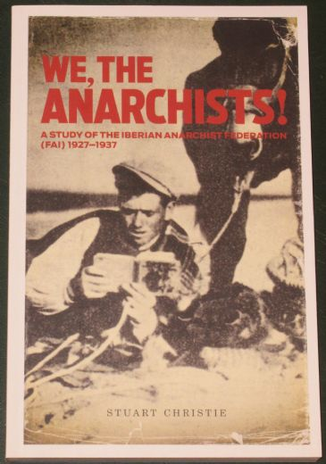 We, the Anarchists, by Stuart Christie
